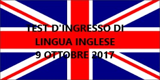 Test d 39 ingresso di lingua inglese 9 ottobre 2017 h 12 for Test ingresso economia