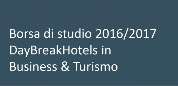 Borsa di studio 2016/17 di DayBreakHotels in Business & Turismo